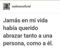 Crush Quotes, Sad Quotes, Love Quotes, Sad Love, Love You, Just For You, Cute Spanish Quotes, Love Phrases, Magic Words