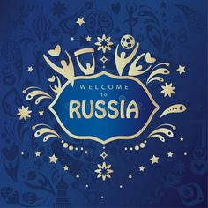 2018 World Cup Football Welcome to Russia lettering, gold logo, abstract folk art elements, sports, soccer ball, soccer players, background, vector illustration template poster, flyer, banner, ticket template