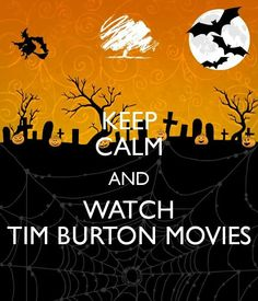 Instead of Netflix and Chill, I'd rather Tim Burton and Chill (but on my own though :) )