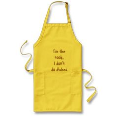 I'm the cook, I don't do dishes Aprons