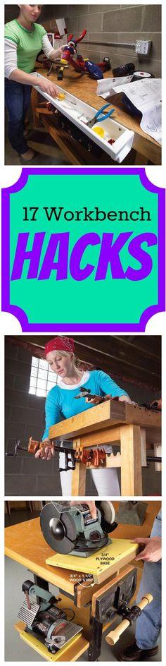 17 Workbench Hacks: Simple Ways to Make Your Workbench Work Harder #DIY #tips