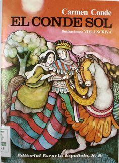"""""""El Conde Sol"""", il. de Viví Escrivá, Madrid, Escuela Española, 1979 (Colección infantil y juvenil)."""