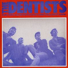 Some People Are On The Pitch They Think It's All Over It Is Now - The Dentists