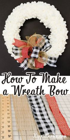 Make a perfect wreath bow in minutes. Easy step by step tutorial. Use multi ribbons and add some fun to your wreaths, Christmas Tree, gifts, Decor and more... #kippiathome #wreath #bows Wreath Bows, Wreath Crafts, Diy Wreath, Ribbon Wreaths, Yarn Wreaths, Tulle Wreath, Floral Wreaths, Burlap Wreaths, Door Wreaths