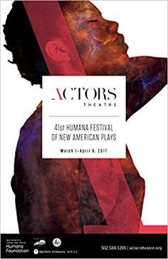 Amazon.com: Humana Festival 2017: The Complete Plays (9780981909950): Amy Wegener, Jenni Page-White: Books