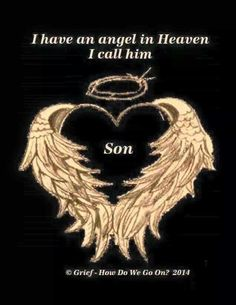 Angels in Heaven Quotes - Bing images Missing My Son, Missing You So Much, Birthday In Heaven, Happy Birthday, Grieving Mother, Grieving Quotes, Heaven Quotes, My Champion, Child Loss