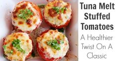 Tuna Melt Stuffed Tomatoes - you get the comfort food and by omitting the bread and adding a whole tomato you increase its nutritional value. Tuna Stuffed Tomatoes, Stuffed Peppers, Tuna Recipes, Cooking Recipes, Recipies, What's Cooking, Tuna Melt Recipe, Tuna Melts, Appetisers