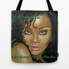 Rihanna Tote Bag by Lauri Loewenberg - $22.00
