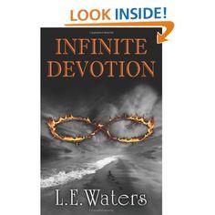 Infinite Devotion: Second Book of the Infinite Series (Volume 2): L. E. Waters: 9780983911128: Amazon.com: Books