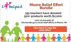 Opportunity to contribute to relief fund for victims of the recent tornadoes in Oklahoma.  For a $20 donation, you receive a huge bundle of products donated by teachers.   Before donating, you can scroll through each item in this bundle so you know what is included.  I just donated and am truly overwhelmed by the resources this has put at my fingertips.  (Final date to donate through this effort is May 28.) Thoughts and prayers to all those affected by these storms.