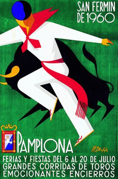 1960 Pamplona Spain Running of the Bulls Poster by Retro Graphics 1960 Pamplona Spanien Laufen der Stiere Poster von Retro San Fermin Pamplona, Pamplona Spain, Running Of The Bulls, Art Deco Posters, Travel Illustration, Advertising Poster, Vintage Travel Posters, Vintage Advertisements, Vintage Ads