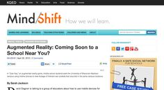 Augmented Reality: Coming Soon to a School Near You? | MindShift
