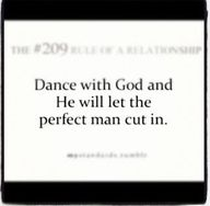 Dance with God.