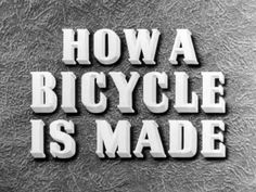 How A Bicycle Is Made (1945) - YouTube