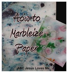 How to Marbleize Paper with Kids - No harsh, yucky chemicals for this fun look!