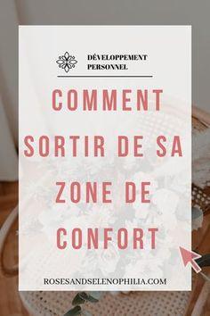 5 astuces simples pour sortir de sa zone de confort et pouvoir s'épanouir et prendre confiance en soi. Toujours dans la quête d'une meilleure version de soi-même (développement personnel). #developpementpersonnel #confianceensoi #zonedeconfort
