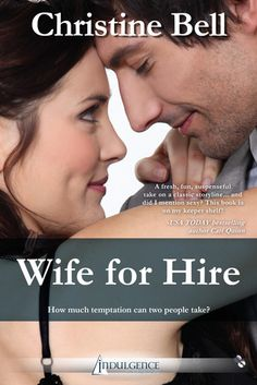 Wife for Hire by Christine  Bell (awesome if I were an author lmao, google me and you get a surprise!)