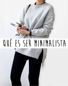 ¿ Que es ser minimalista ? es invertir tu tiempo y tus recursos en las cosas que sean verdaderamente importantes para ti.