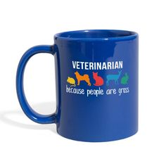 Veterinary Nurse because people are gross Full Color Mug Vet Tech Gifts, Friends Family, Baby Knitting, Appreciation, Special Occasion, First Love, Things To Come, Messages, Mugs
