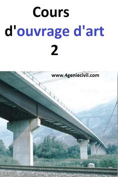 Ouvrages D'art, Classification, Construction, Civilization, Spa, Concrete Formwork, Garden Mural, Bridges, Building