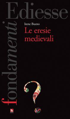 """""""Le eresie medievali"""""""