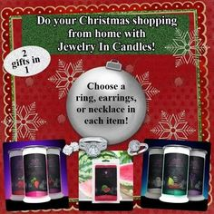 Tons of Christmas Scents available .  Order online at www.jewelryincandles.com/store/breehendersonscandles  like giving 2 gifts in 1