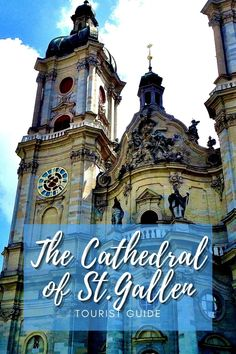 The Cathedral of St.Gallen has been the diocese cathedral since the mid-1800s. Here's a tourist guide to one of Switzerland's most loved cathedrals!