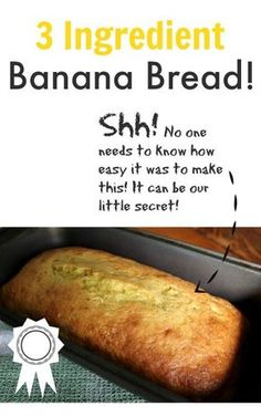 This easy banana bread recipe will be your new go-to! It only has three ingredients and it always turns out perfectly!