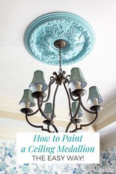 Add detail and drama to overhead by adding a ceiling medallion. Learn the easiest way to paint a ceiling medallion and get tips on how to hang one. as well. #ad #DIWagner