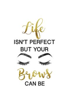Eyebrow Quotes, Lash Quotes, Makeup Quotes, Beauty Quotes, Mircoblading Eyebrows, Permanent Makeup Eyebrows, Eyebrow Makeup, Eyeliner, Brow Lift