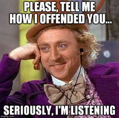 """being """"offended"""" must be exhausting - Imgflip"""