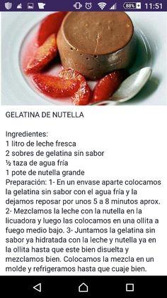 Gelatina de nutella Gelatin Recipes, Jello Recipes, Cheesecake Recipes, Baby Food Recipes, Mexican Food Recipes, Sweet Recipes, Dessert Recipes, Healthy Recipes, Flourless Desserts