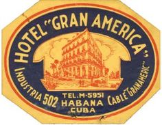 Buy Cuba Luggage Labels > Cuban Luggage label, Hotel Gran America ...