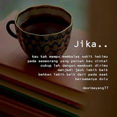 Jika putus Karma Quotes, Tumblr Quotes, Jokes Quotes, Life Quotes, Qoutes, Simple Quotes, Simple Words, Muslim Quotes, Islamic Quotes