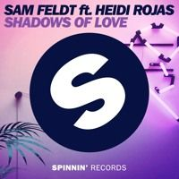 Sam Feldt - Shadows Of Love (ft. Heidi Rojas) by Sam Feldt on SoundCloud