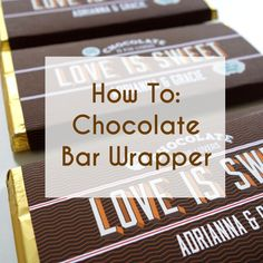 Free customizable DIY wrappers for chocolate bar favors