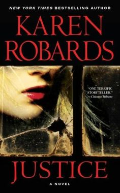 justice - karen robards  all karen robards books are worth reading