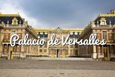 Palacio de Versalles: Horario, localización en París y precio #paris #viajar #turismo #travel