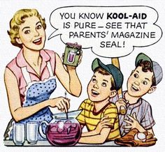 Yes, it's Pure.  Pure sugar!  Kool Aid - 1954  vintage Happy Housewife reading the Labels!