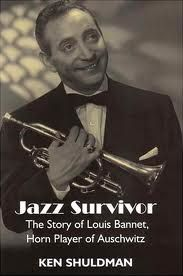 Louis Bannet, originally a violinist from Holland, was influenced by Louis Armstrong and became a jazz trumpeter. He survived Birkenau because of his  talents. His initial survival was a miracle in itself since only 20 people were spared the immediate indignity of the gas chamber. Louis received the number 93626 tattooed on his forearm. The rest, 496 people, were immediately killed upon arrival. Louis officially became the trumpeter of Birkenau. He owes his life to his amazing God-given talent.