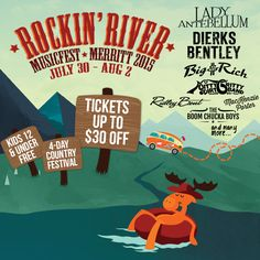 Rockin' River MusicFest, July 30 - August 2 in Merritt, BC Country Song Quotes, Country Music Lyrics, Luke Bryan Quotes, Country Girl Problems, Big And Rich, Zac Brown Band, Lady Antebellum, Music Fest, Best Part Of Me