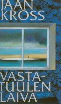 Vastatuulen laiva | Kirjasampo.fi - kirjallisuuden kotisivu
