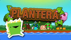 Plantera - Basically a Podcast - Giant Angry Monsters