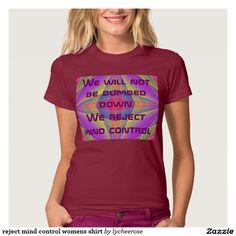 reject mind control womens shirt