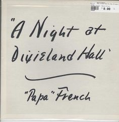 """Papa"" French And His New Orleans Jazz Band - A Night At Dixieland Hall"
