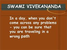 I like this because anything worth having in life is going to take some trials and effort. Today Quotes, Me Quotes, Meditation In Hindi, Great Quotes, Inspirational Quotes, Motivational, Path Quotes, Swami Vivekananda Quotes, Interesting Quotes