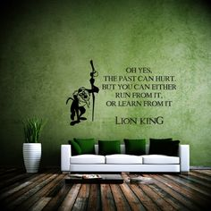 The Past Can Hurt Wall Sticker Lion King Wall Art Part 73