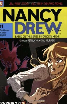 The Demon of River Heights (Nancy Drew Graphic Novels: Girl Detective #1) by Stefan Petrucha