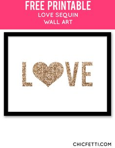 Free Printable Love Sequin Art from @chicfetti - easy wall art diy