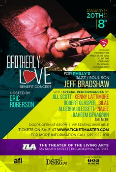On Friday, January 20, 2017, AFI (Artists First, Inc.) and DSE Live presents a special benefit #concert, held at the TLA, in honor of #jazz and R&B trombonist, Jeff Bradshaw.